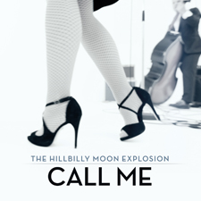 "Hillbilly Moon Explosion 'Call Me' 7"" cover"