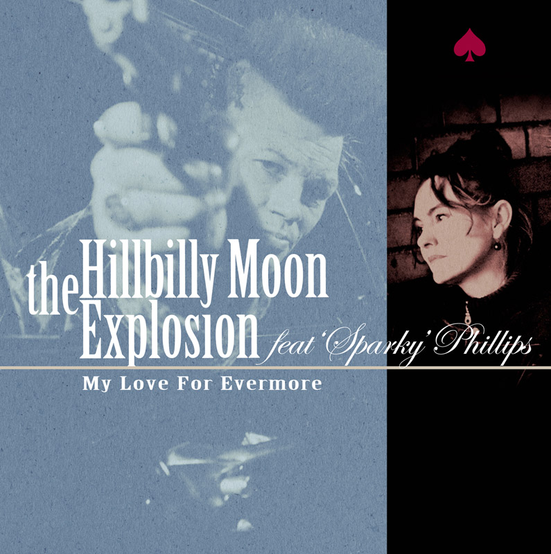 Hillbilly Moon Explosion My Love blue