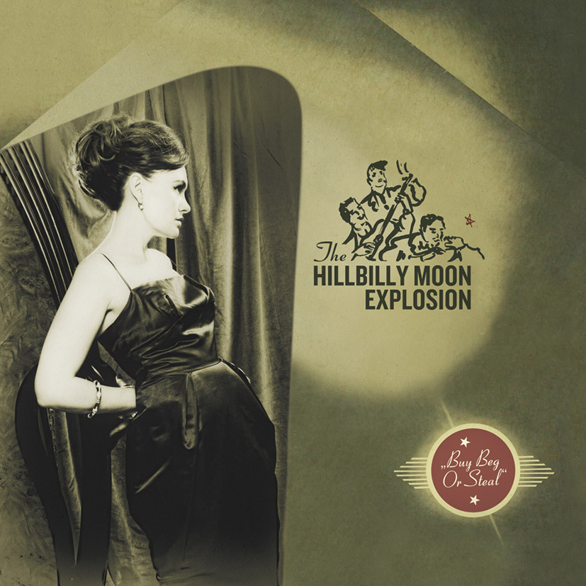 Hillbilly Moon Explosion Buy Beg Or Steal LP cover