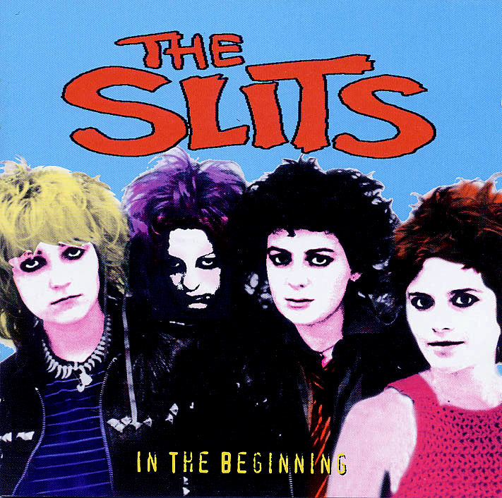 The Slits 'In The Beginning'