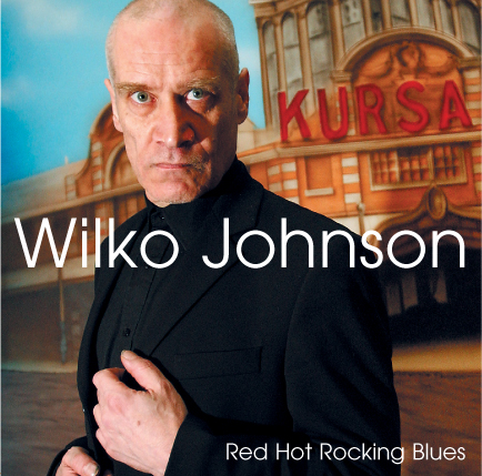 Wilko Johnson Red Hot Rocking Blues cover